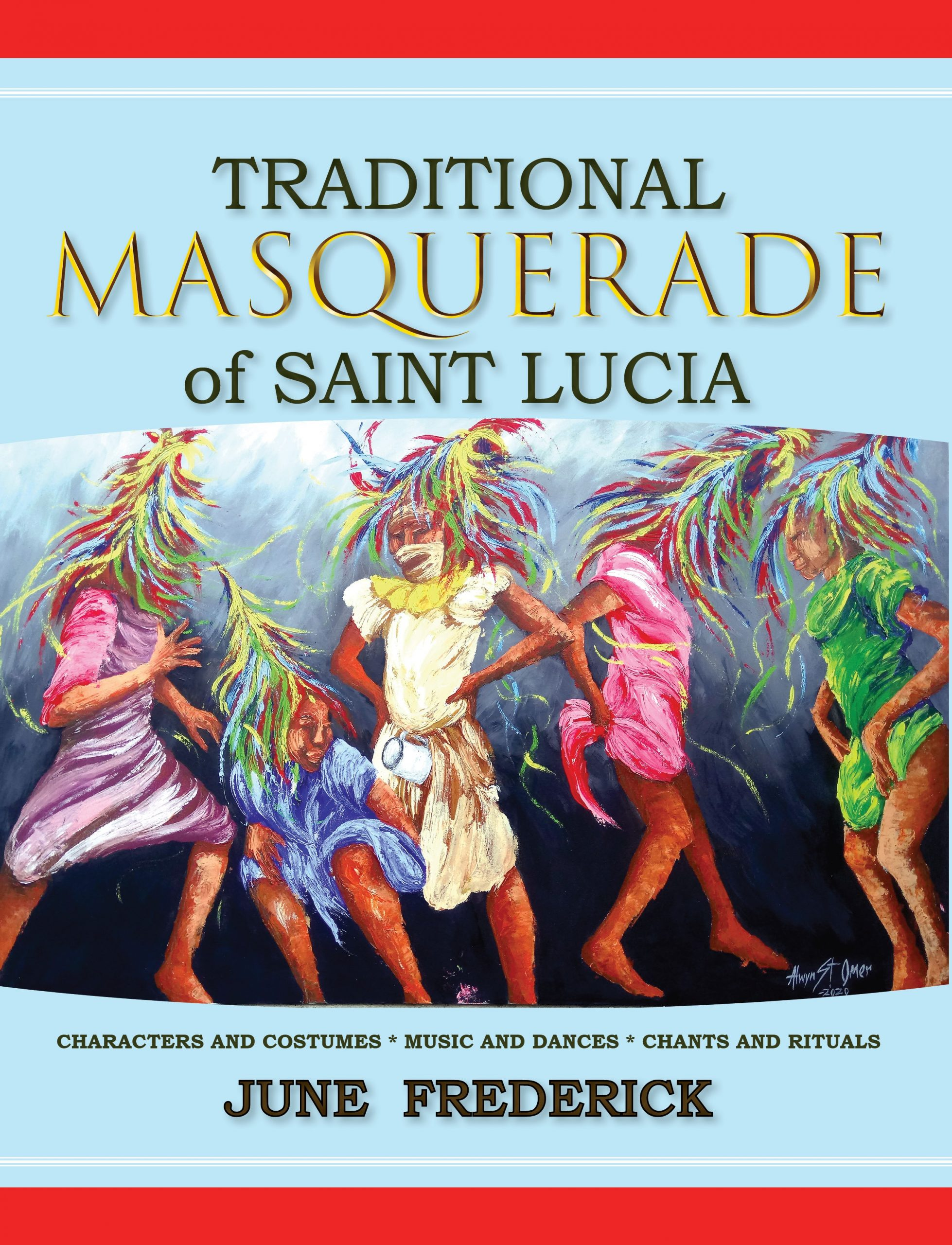 Traditional Masquerade of St. Lucia by June Frederick